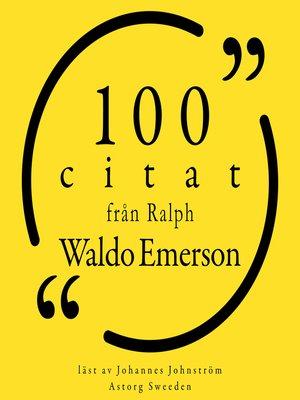 cover image of 100 citat från Ralph Waldo Emerson
