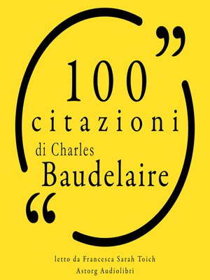 cover image of 100 citazioni di Charles Baudelaire