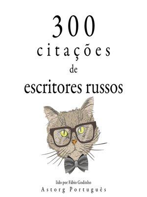 cover image of 300 citações de escritores russos