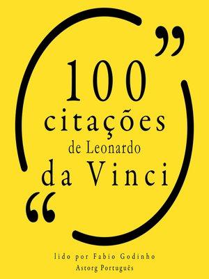 cover image of 100 citações de Leonardo da Vinci