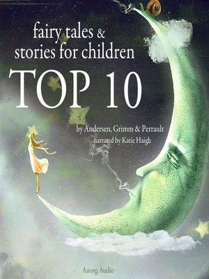 cover image of Top 10 Fairy Tales & Stories for Children