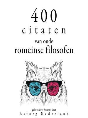 cover image of 400 citaten van oude Romeinse filosofen