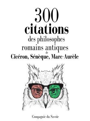 cover image of 300 citations des philosophes romains antiques