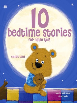 cover image of 10 Bedtime Stories for Little Kids