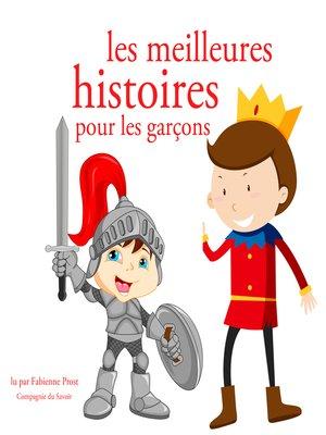 cover image of Les meilleures histoires pour les garcons