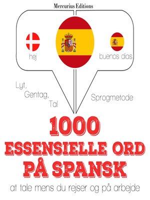 cover image of 1000 essentielle ord på spansk