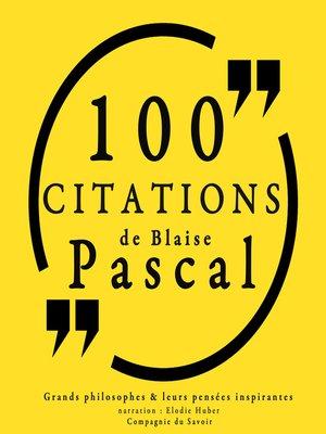 cover image of 100 citations de Blaise Pascal