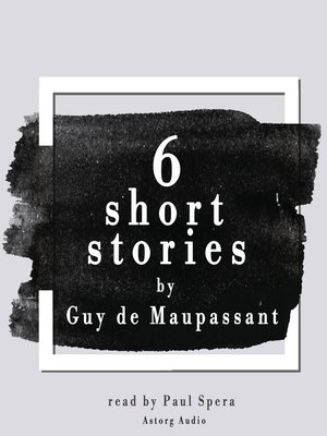 cover image of 6 Short Stories by Guy de Maupassant