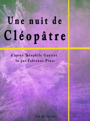 cover image of Une nuit de Cléopâtre
