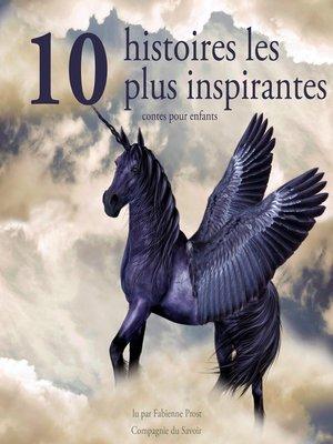cover image of 10 histoires les plus inspirantes pour les enfants