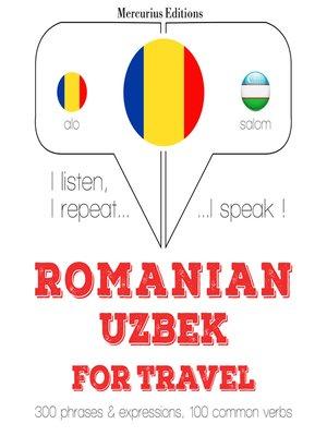 cover image of Romanian-Uzbek: For travel