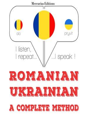 cover image of Romanian-Ukrainian: a complete method