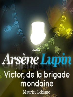 cover image of Victor, de la brigade mondaine