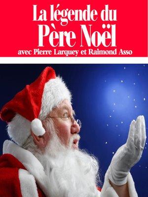 cover image of La légende du Père Noël