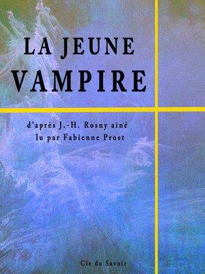 cover image of La jeune vampire