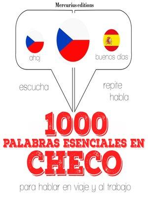 cover image of 1000 palabras esenciales en checo