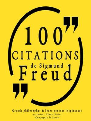 cover image of 100 citations de Sigmund Freud