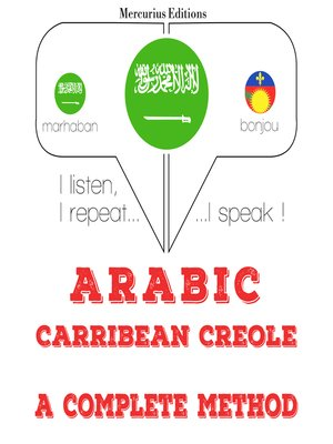 cover image of Arabic-Carribean Creole: a complete method