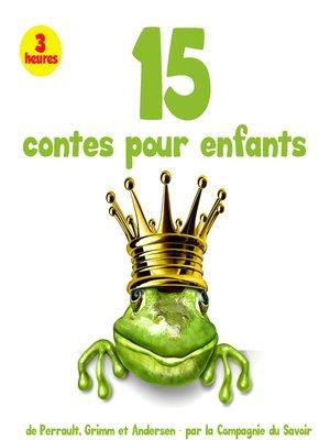 cover image of 15 plus beaux contes pour enfants