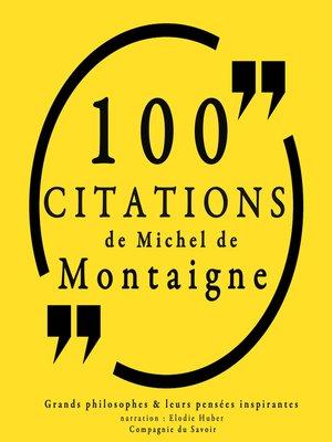 cover image of 100 citations de Michel de Montaigne