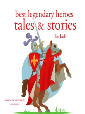 cover image of Best Legendary Heroes Tales and Stories