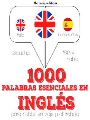 cover image of 1000 palabras esenciales en Inglés