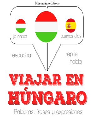 cover image of Viajar en húngaro