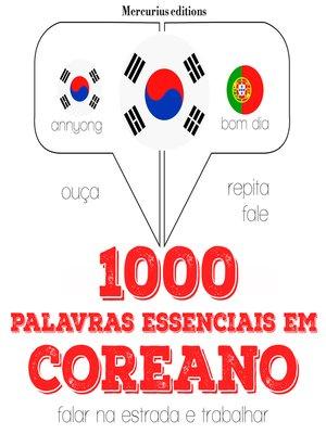 cover image of 1000 palavras essenciais em coreano