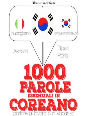 cover image of 1000 parole essenziali in Coreano