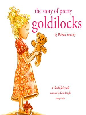 cover image of The Story of Pretty Goldilocks