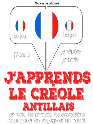cover image of J'apprends le créole antillais