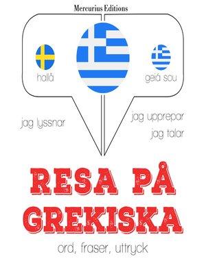 cover image of Resa på grekiska