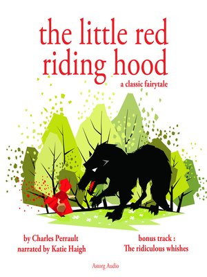 cover image of Little Red Riding Hood; The Ridiculous Wishes