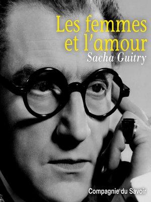 cover image of Les femmes et l'amour