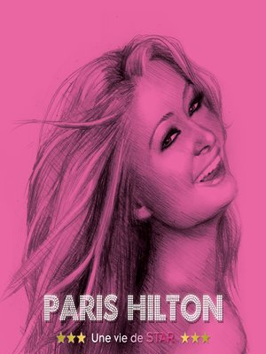 cover image of Paris Hilton, Une vie de star