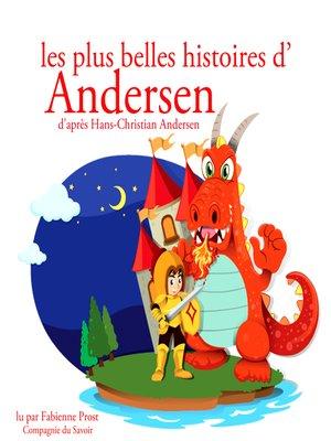 cover image of Les plus belles histoires d'Andersen
