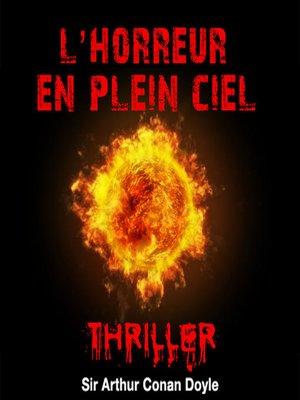 cover image of L'Horreur du plein ciel