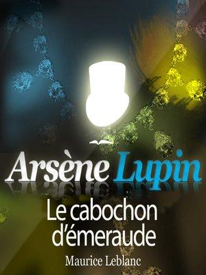 cover image of Le cabochon d'émeraude