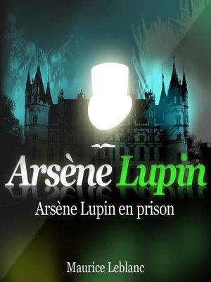 cover image of Arsène Lupin en prison