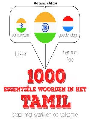 cover image of 1000 essentiële woorden in het Tamil