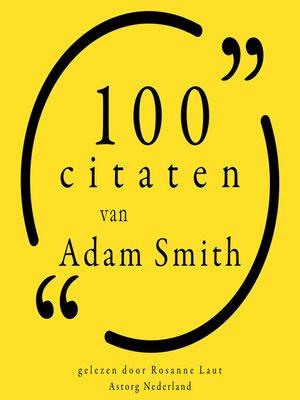 cover image of 100 citaten van Adam Smith