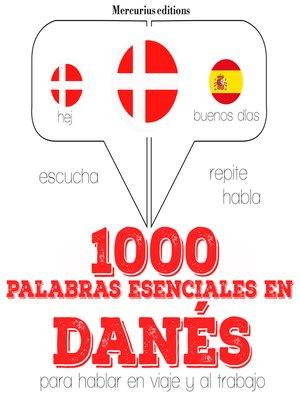 cover image of 1000 palabras esenciales en danés