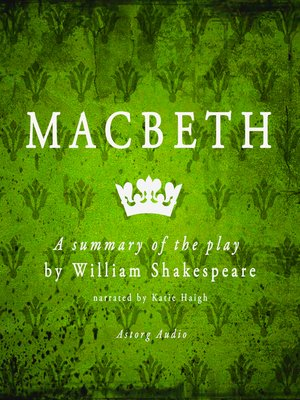 cover image of Macbeth: A Summary of the Play