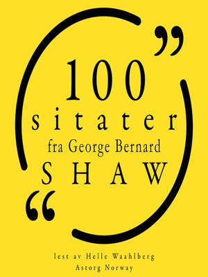 cover image of 100 sitater av George Bernard Shaw