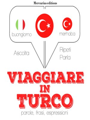 cover image of Viaggiare in Turco