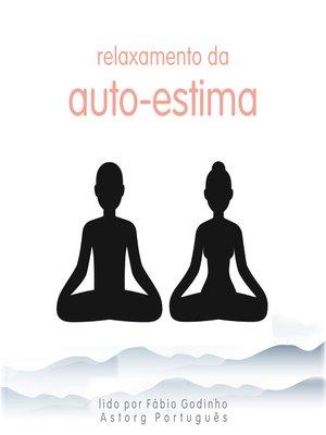 cover image of Relaxamento da autoestima