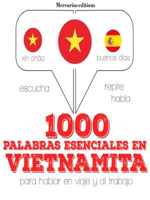 cover image of 1000 palabras esenciales en vietnamita