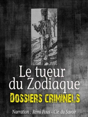 cover image of Le Tueur du Zodiac