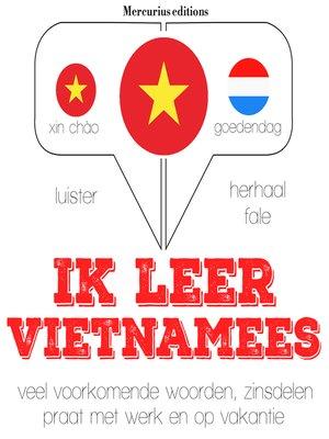 cover image of Ik leer Vietnamees