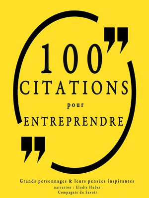 cover image of 100 citations pour entreprendre